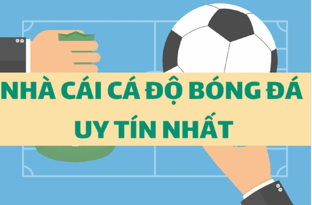 TOP 10 trang nhà cái cá độ bóng đá uy tín nhất Việt Nam 2020