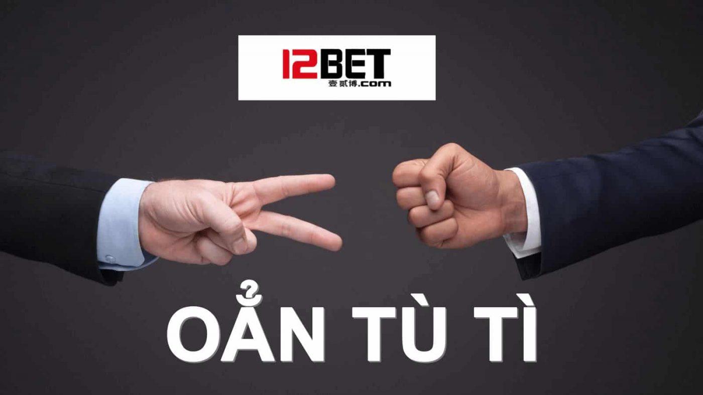 12BET - Link vào 12Bet mới nhất không bị chặn - 12bet.com