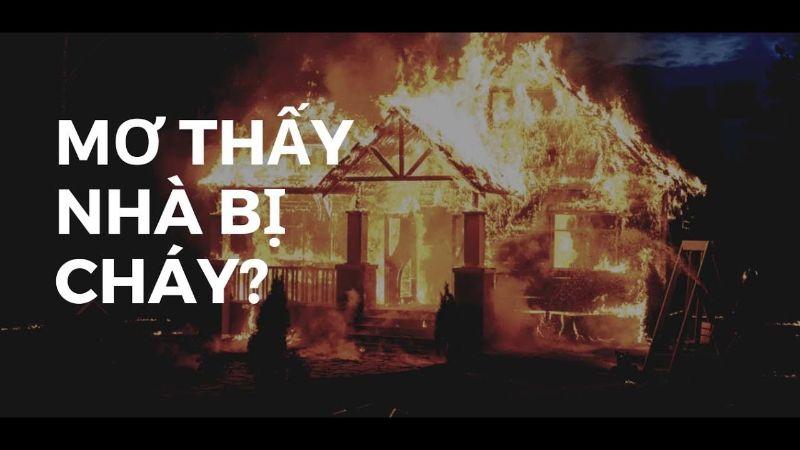 Giải mã giấc mơ cháy nhà